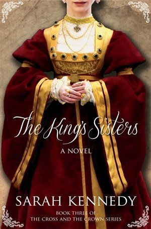 My thoughts on The King's Sisters by Sarah Kennedy