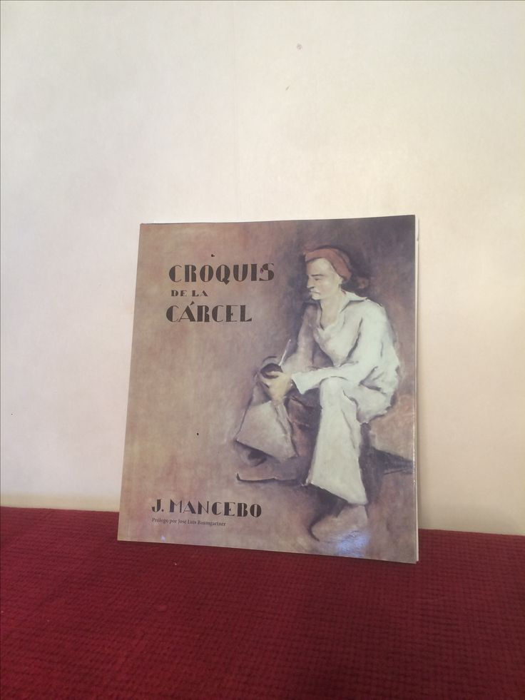 "-""Este libro reproduce 49 croquis tomados a mis companeros de carcel"" ...2012"