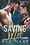 Saving Mel: A Bad Boy Romance by Rye Hart (Author) #Kindle US #NewRelease #Romance #eBook #ad
