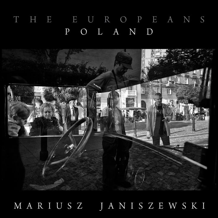 doc! photo magazine presents: The Europeans -> Mariusz Janiszewski (doc! staff photographer)