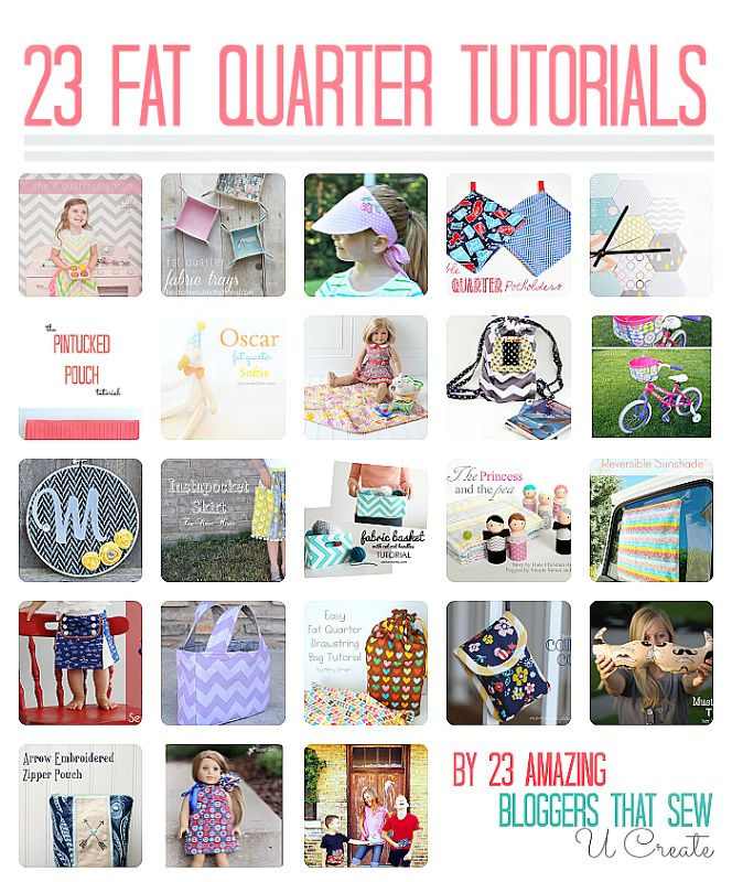 23 Fat Quarter Tutorials by 23 Amazing Bloggers!