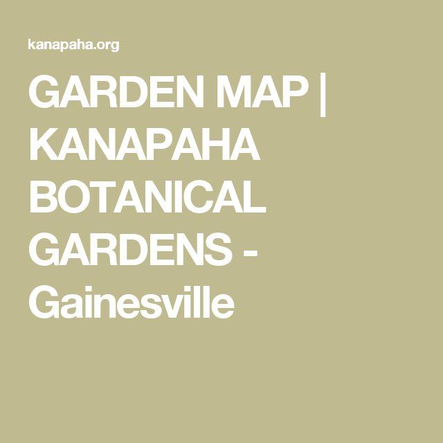 GARDEN MAP   KANAPAHA BOTANICAL GARDENS - Gainesville