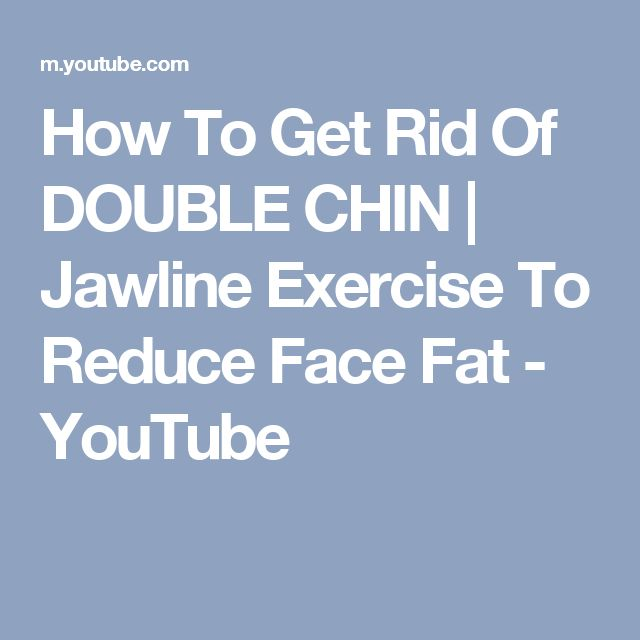how to get rid of face fat exercises