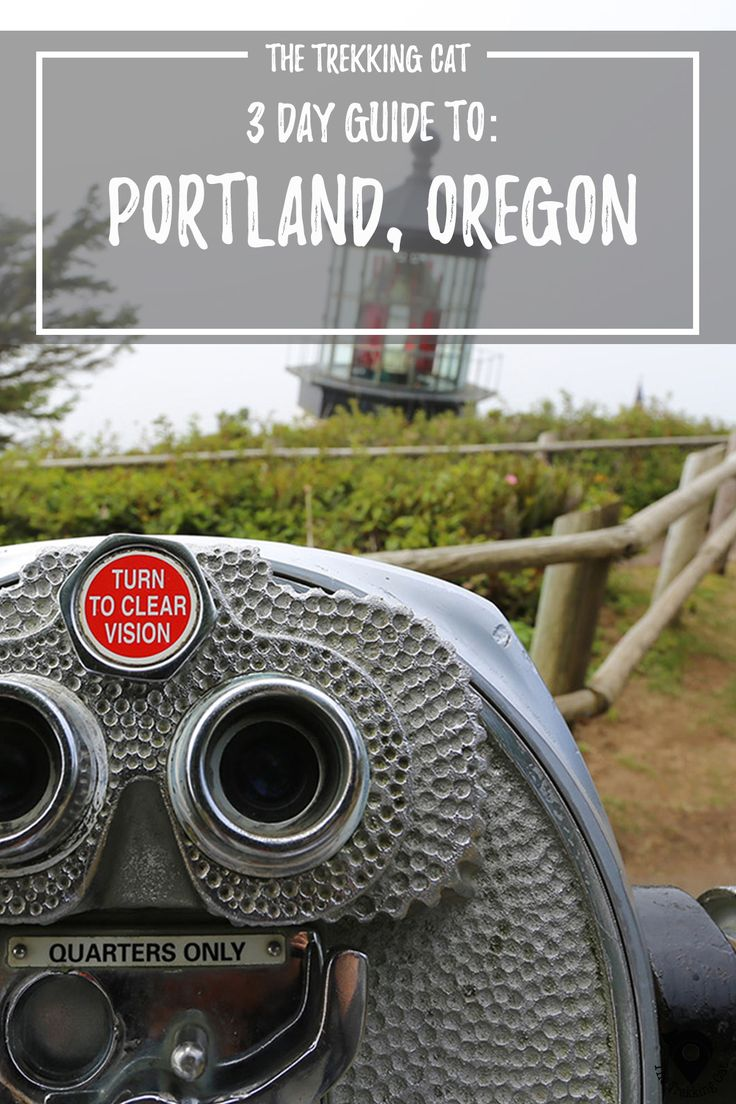 The Trekking Cat - 3 Day Weekend Guide to Portland, Oregon | United States Travel | Pacific Northwest |