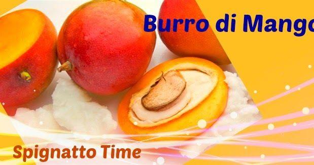 """Vi aspetto sul Blog con un nuovo post """"Il Burro di Mango"""" con tutte le proprietà cosmetiche e i consigli per l'utilizzo #cosmesinaturale #spignatto #burrivegetali http://spignattotime.blogspot.it/2017/01/il-burro-di-mango.html"""