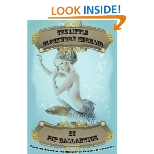 A steampunk retelling of Hans Christan Andersen's the Little Mermaid. The Little Clockwork Mermaid by Pip Ballantine (Available in other formats also)