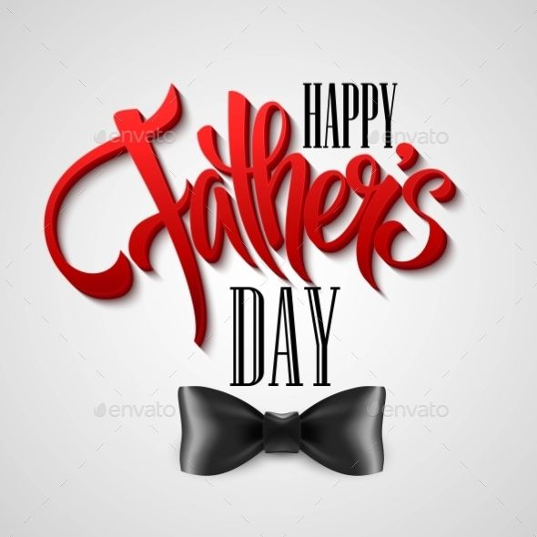 Happy Fathers Day Greeting Card. Vector — Vector EPS #decoration #lovely • Available here → https://graphicriver.net/item/happy-fathers-day-greeting-card-vector/11473716?ref=pxcr
