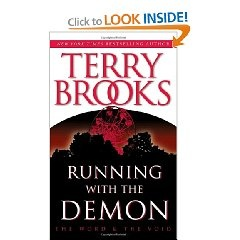 One of the first books that got me interested in reading more novels by Terry Brooks.