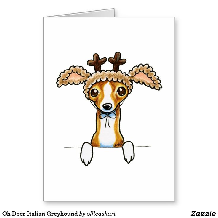 Oh Deer Italian Greyhound Greeting Card