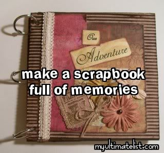 A bucket list I make for myself Every year! :) love saving all my memories of the year
