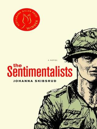 The Sentimentalists  Winner 2010 Scotia Giller Prize
