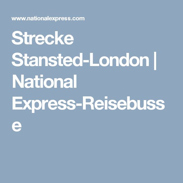 Strecke Stansted-London | National Express-Reisebusse