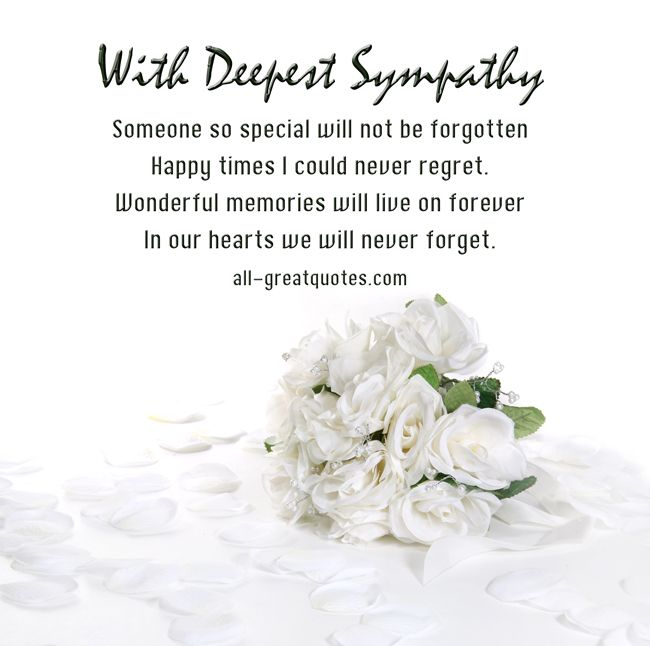 Religious Sympathy Quotes For Loss Of Mother: Someone-so-special-will-not-be-forgotten-sympathy