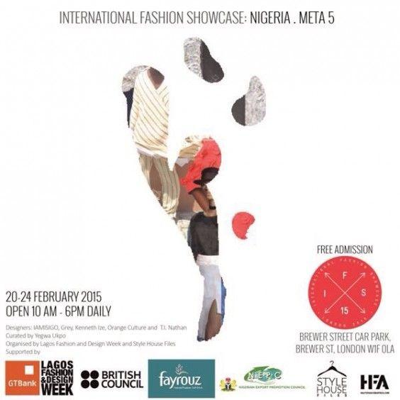 "GTBank LFDW Presents ""Meta 5"" At International Fashion Showcase 2015 - The British Council/BFC LFW Exhibition"