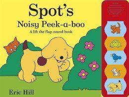 Amazon.com: Spot's Noisy Peekaboo (9780723272717): Eric Hill: Books
