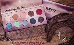 Make up Tutorial con Rodeo Belle Palette di Zoeva