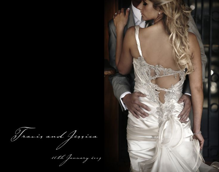 Travis and Jessica - Nick Ghionis Showing off the back of dress, strength in the hands saying she's mine.