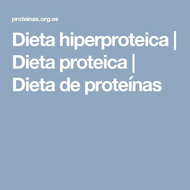 Dieta hiperproteica | Dieta proteica | Dieta de proteínas
