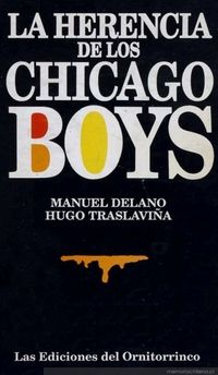 La herencia de los Chicago boys