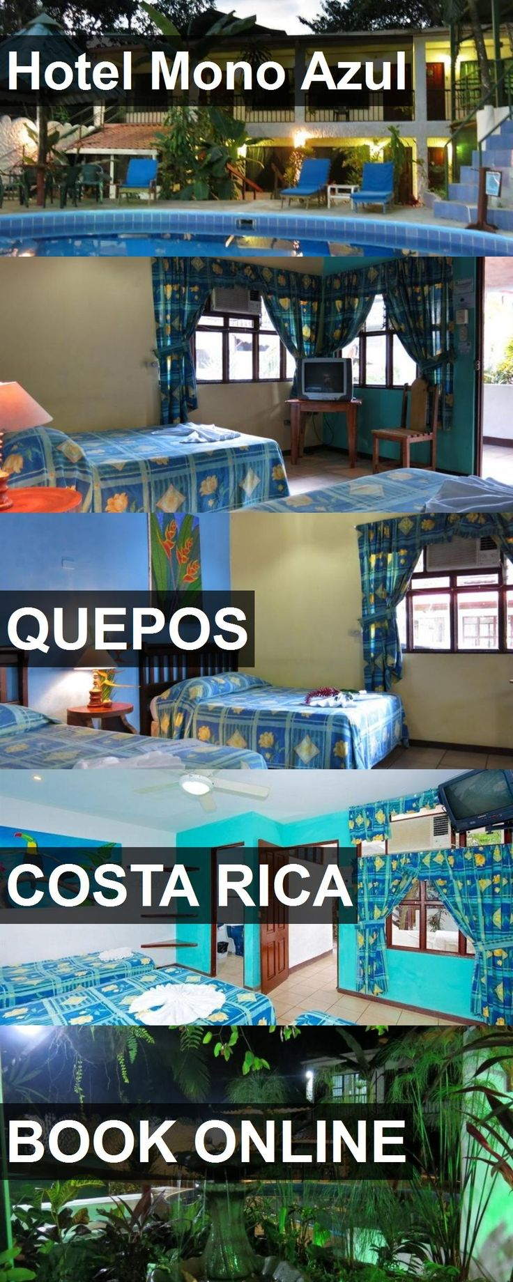 Hotel Mono Azul in Quepos, Costa Rica. For more information, photos, reviews and best prices please follow the link. #CostaRica #Quepos #travel #vacation #hotel
