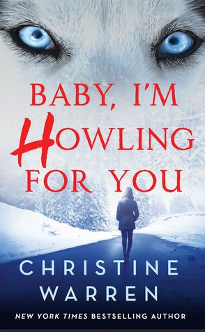 Sportochick's Musings REVIEW: Baby, I'm Howling For You by Christine Warren