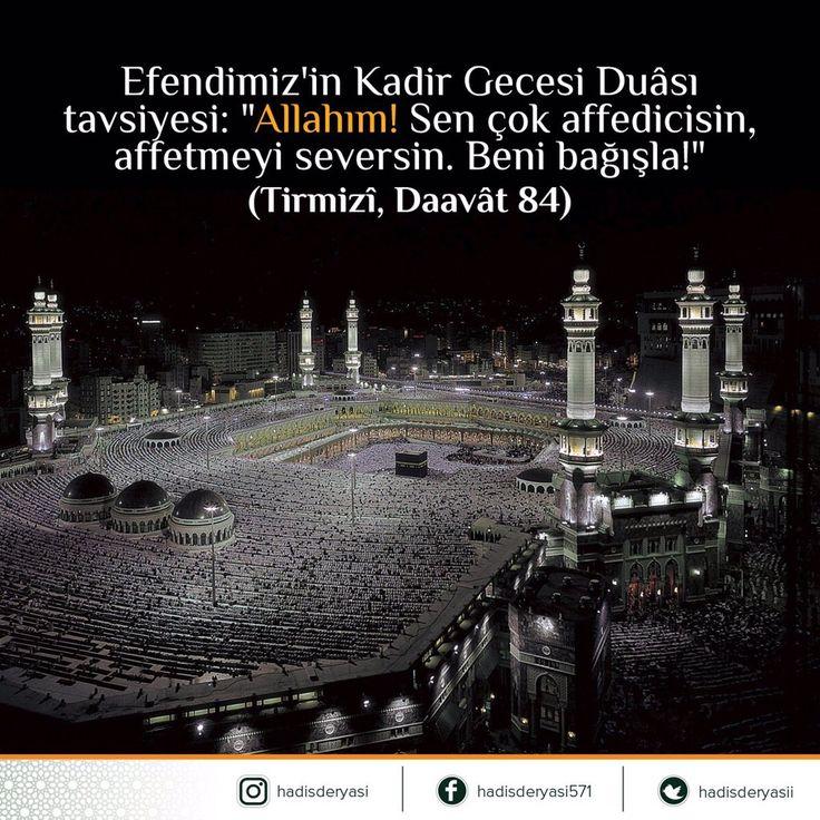 """Peygamber Efendimiz'in Kadir Gecesi Duâsı için tavsiyesi: """"Allahım! Sen çok affedicisin, affetmeyi seversin. Beni bağışla!"""" (Tirmizî, Daavât 84) #dua"""
