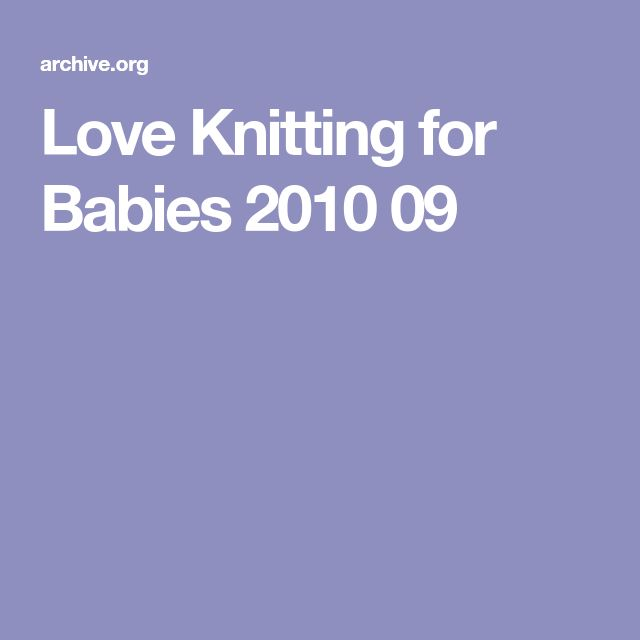 Love Knitting for Babies 2010 09