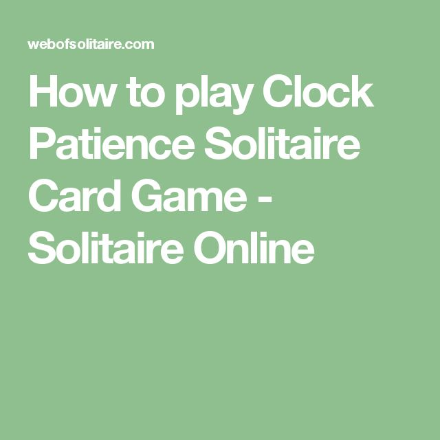 How to play Clock Patience Solitaire Card Game - Solitaire Online