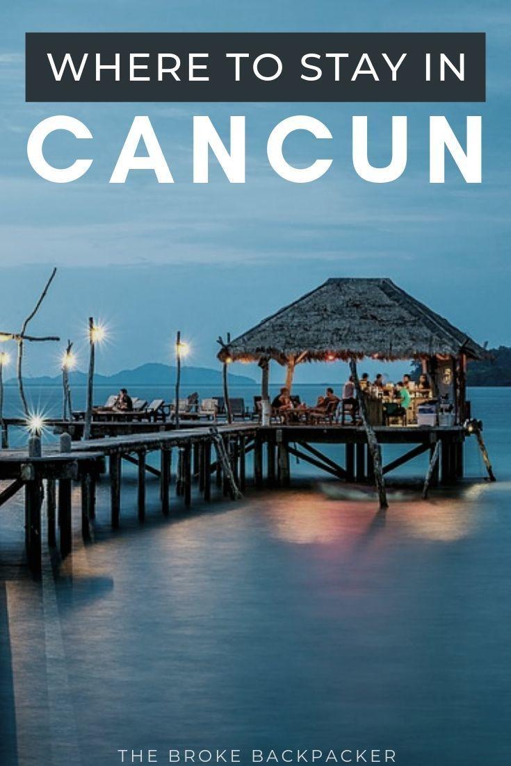 Where To Stay In Cancun Top 5 Areas In 2021 Cancun Hotels Cancun Trip Cancun