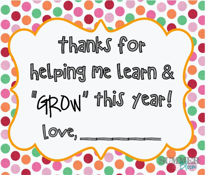 Teacher Thank you gift~ Thanks for helping me learn and grow FREE printable! from SummerBloom