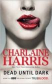 "Sookie Stackhouse Book series (""True Blood"" on HBO is based on the characters) is fabulous"