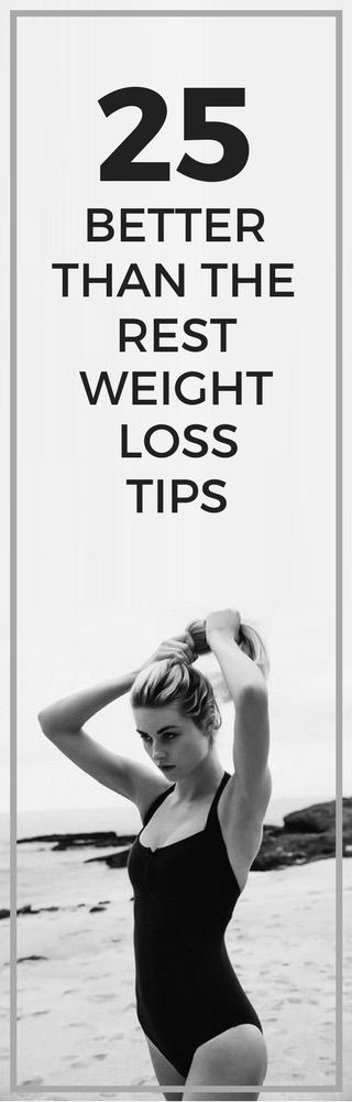 25 weight loss tips that are better than the rest.