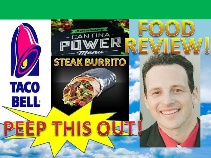 Taco Bell® Cantina Power Steak Burrito Review! Peep THIS ...