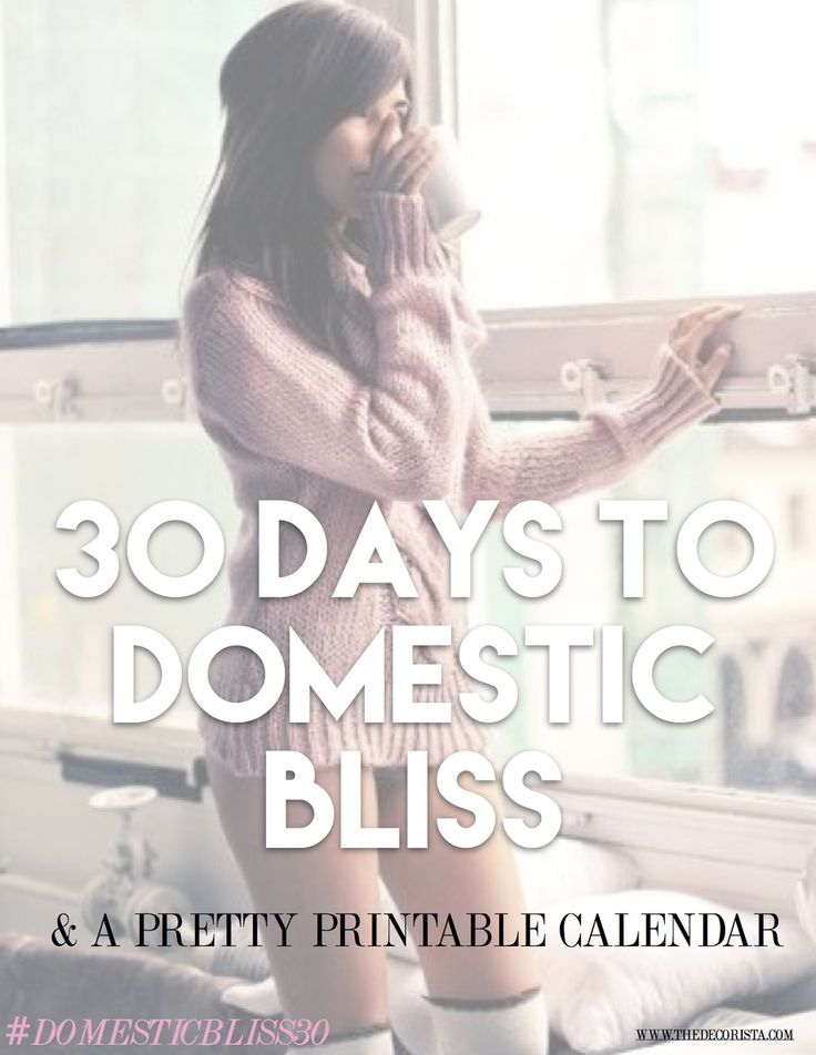 30 days to DOMESTIC BLISS: I want to do this! She even made a printable calendar.: