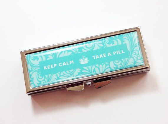 Pill Box, Keep Calm Take A Pill, Turquoise, Pill Case, Case, Pill Container, take a pill, Turquoise pill case (2266) on Etsy, $13.00