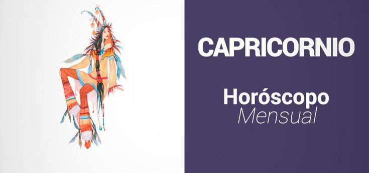 Horóscopo Mensual para Capricornio