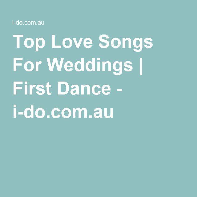 Top Love Songs For Weddings