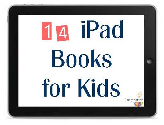 14 iPad Books for Kids - Fall 2012
