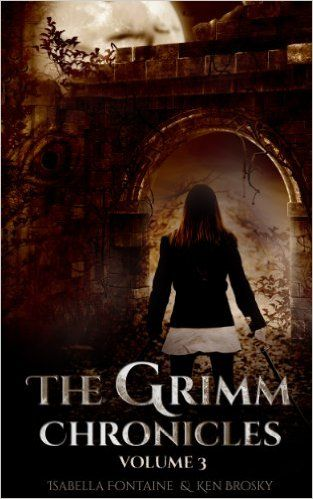 Amazon.com: The Grimm Chronicles, Vol. 3 (The Grimm Chronicles Box Set) eBook: Ken Brosky, Isabella Fontaine, Chris Smith, Lioudmila Perry, Dagny Holt: Kindle Store
