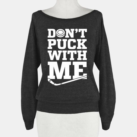 Don't Puck With Me