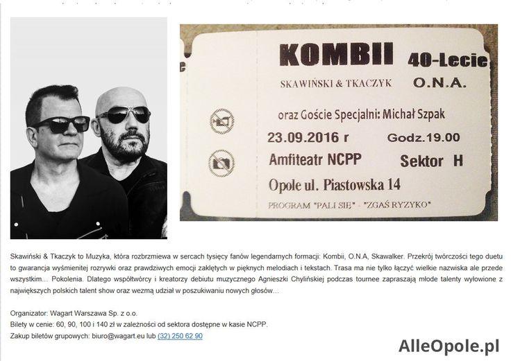 Sprzedam2bilety na jutrzejszy koncert KOMBI 40-lecie z Michlem Szpakiem. Opole…