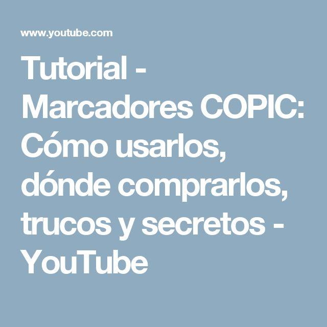 Tutorial - Marcadores COPIC: Cómo usarlos, dónde comprarlos, trucos y secretos - YouTube