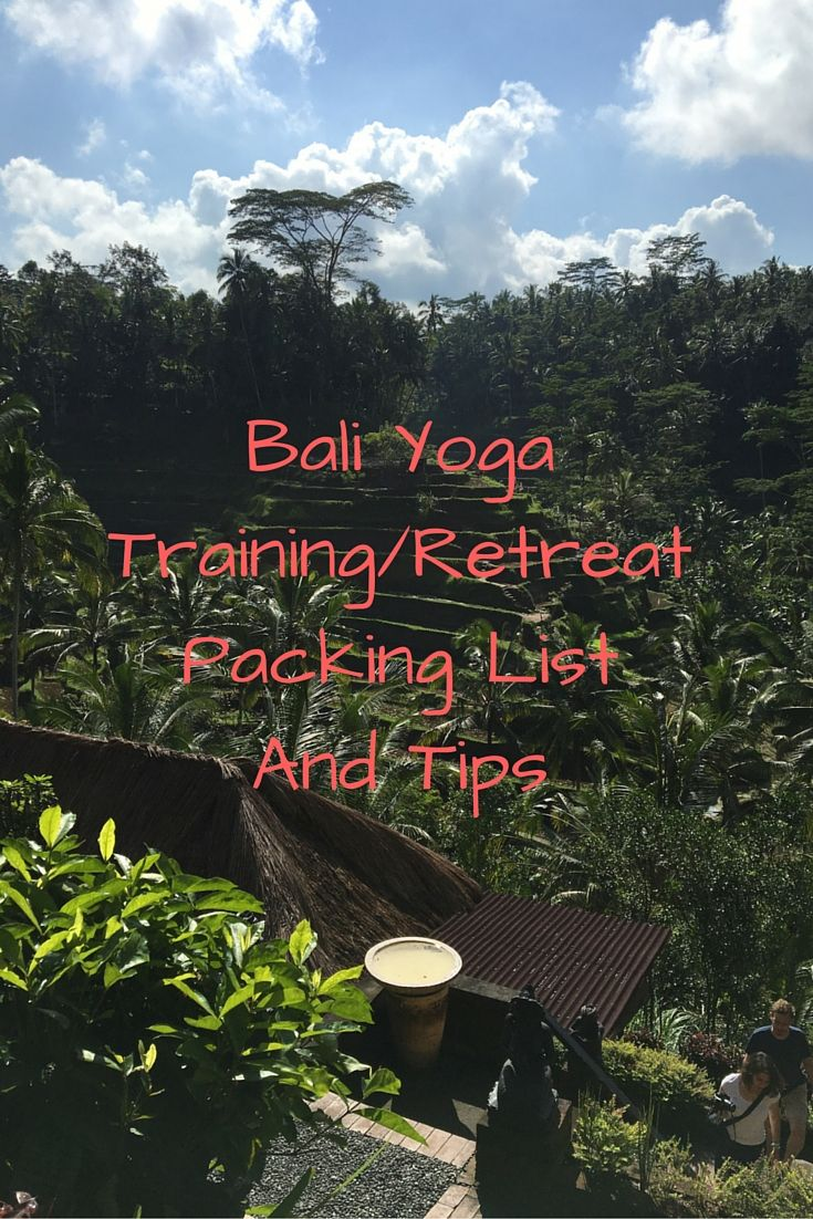 Bali Yoga Packing List- What to pack for a yoga retreat or yoga teacher training.