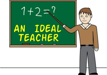 Short essay on an Ideal teacher for children. Here listing some of the best qualities of an Ideal teacher. Importance, Paragraph