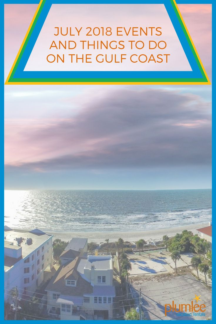 What S Happening In July This Month On Florida S Gulf Coast Find Out Right Here These Family Gulf Coast Florida Indian Rocks Beach Indian Rocks Beach Florida