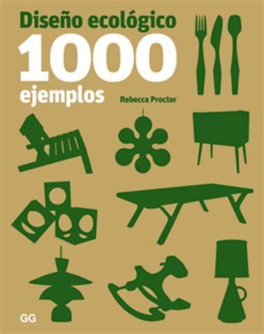 Diseño / Diseño Industrial: Diseño ecológico. 1000 ejemplos