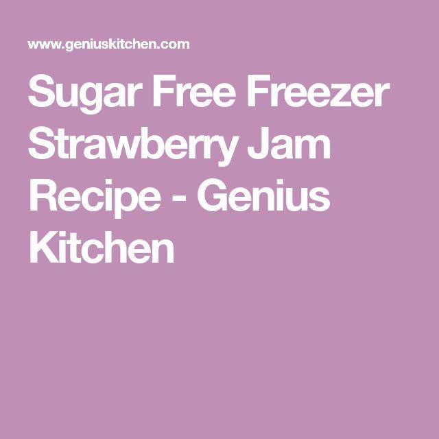 Sugar Free Freezer Strawberry Jam Recipe - Genius Kitchen