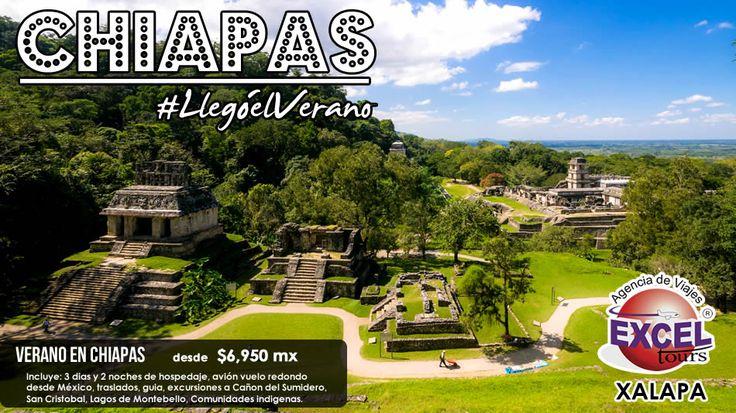 Disfruta de las maravillas naturales y arqueológicas de Chiapas este Verano | Agencia de Viajes en Xalapa Excel Tours