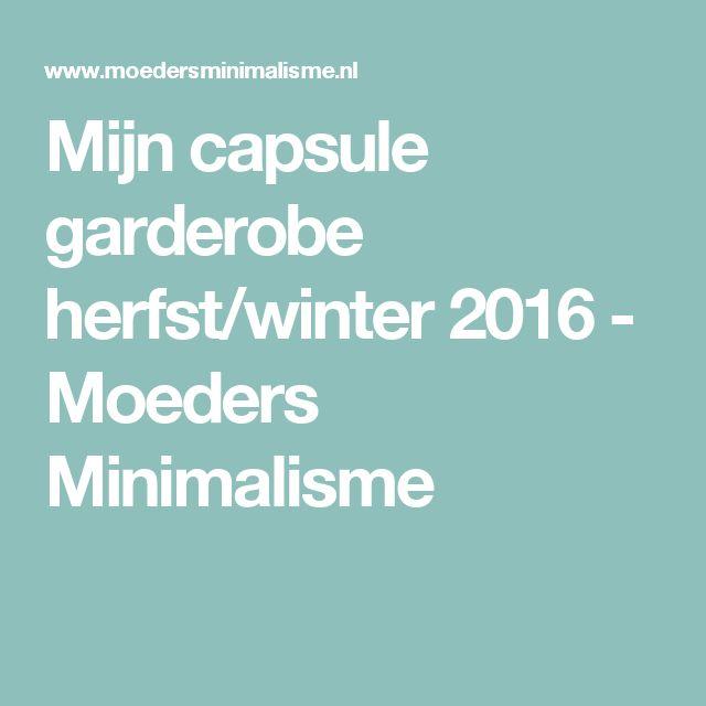 Mijn capsule garderobe herfst/winter 2016 - Moeders Minimalisme