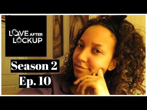 Love After Lockup Season 2 Episode 10 REVIEW & RECAP - YouTube